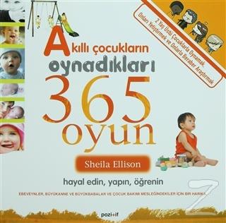 Akıllı Çocukların Oynadıkları 365 Oyun