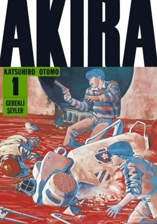 Akira 1.Cilt Katsuhiro Otomo