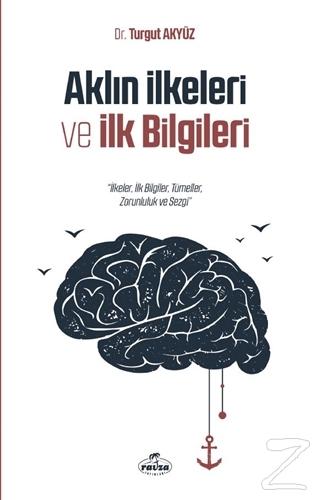 Aklın İlkeleri ve İlk Bilgileri