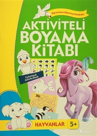 Aktiviteli Boyama Kitabi 5 Yas Hayvanlar Yesil Kitap Kolektif