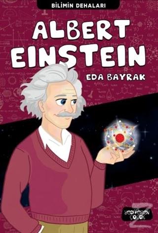 Albert Einstein - Bilimin Dehaları
