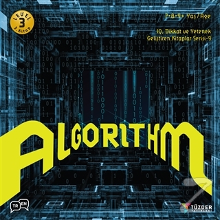 Algorithm - IQ Dikkat ve Yetenek Geliştiren Kitaplar Serisi 9 (Level 3) (7-8-9 Yaş)