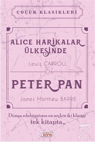 Alice Harikalar Ülkesinde - Peter Pan (Ciltli)