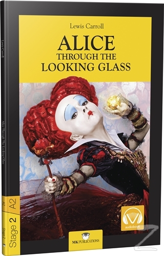 Alice Through The Looking Glass - Stage 2 - İngilizce Hikaye