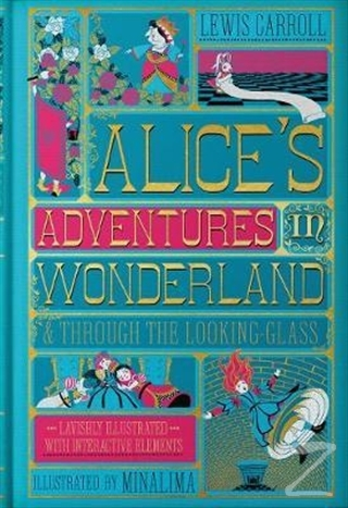 Alice's Adventures in Wonderland and Through the Looking-Glass (Ciltli)
