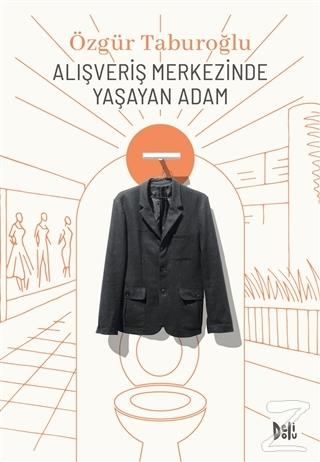 Alışveriş Merkezinde Yaşayan Adam Özgür Taburoğlu