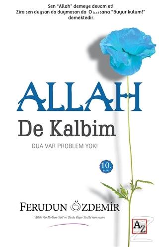 Allah (c.c.) De Kalbim