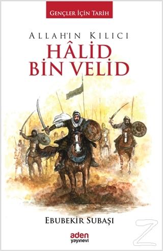 Allah'ın Kılıcı Halid Bin Velid (Ciltli)