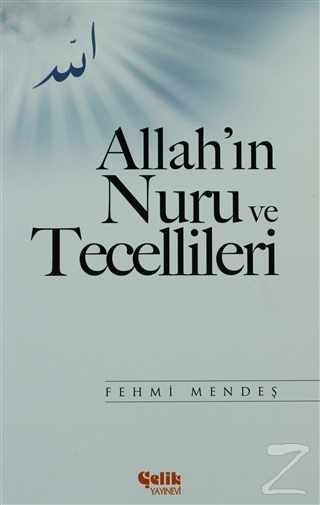 Allah'ın Nuru ve Tecellileri %35 indirimli Fehmi Mendeş