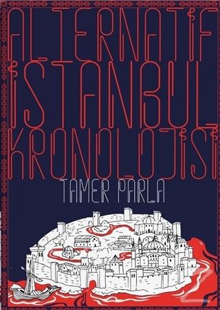 Alternatif İstanbul Kronolojisi