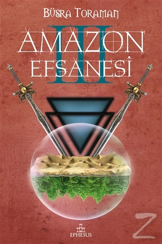 Amazon Efsanesi - Uyanış (Ciltli)