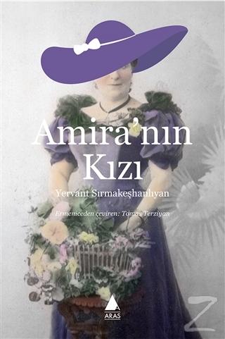 Amira'nın Kızı Yervant Sırmakeşhanlıyan