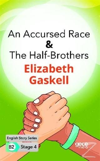An Accursed Race - The Half - Brothers - İngilizce Hikayeler B2 Stage 4