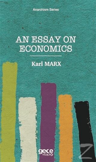 An Essay On Economics Karl Marx