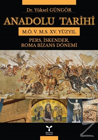 Anadolu Tarihi M. Ö. 5. M. S. 15. Yüzyıl