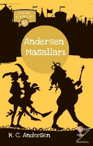 Andersen Masalları - Çocuk Klasikleri 47
