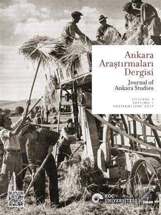 Ankara Araştırmaları Dergisi Cilt : 5 Sayı : 1 / Journal of Ankara Stu