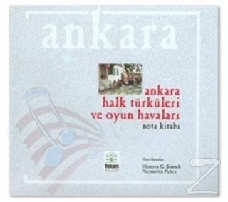 Ankara Halk Türküleri ve Oyun Havaları (Ciltli)
