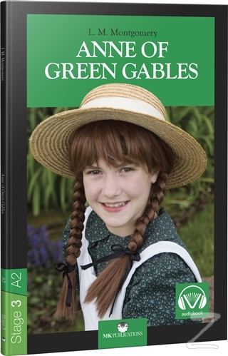 Anne of Green Gables - Stage 3 - İngilizce Hikaye