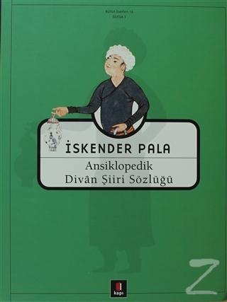 Ansiklopedik Divan Şiiri Sözlüğü (Ciltli)