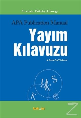 APA Publication Manual Yayım Kılavuzu