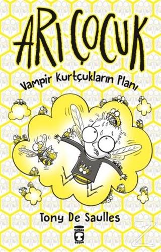 Arı Çocuk - Vampir Kurtçukların Planı (Ciltli)
