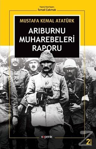 Arıburnu Muharebeleri Raporu Mustafa Kemal Atatürk
