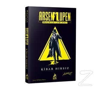 Arsen Lüpen: Kibar Hırsız (Ciltli)