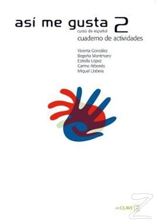 Asi me Gusta 2 Cuaderno de Actividades (Etkinlik Kitabı) İspanyolca Orta Seviye