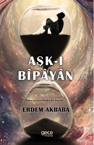 Aşk-ı Bipayan Erdem Akbaba