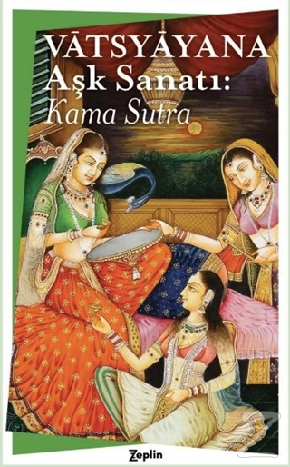 Aşk Sanatı: Kama Sutra