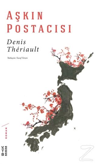 Aşkın Postacısı Denis Theriault
