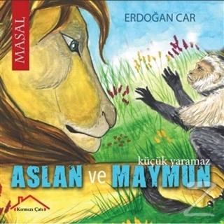 Aslan ve Maymun Erdoğan Car