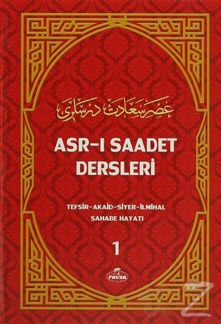 Asr-ı Saadet Dersleri 1 (Ciltli)