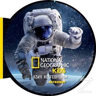 Astronot - Uzayı Keşfediyorum (Ciltli)
