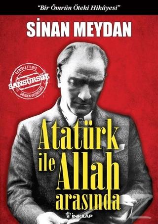 Atatürk ile Allah Arasında (Ciltli)
