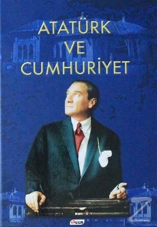 Atatürk ve Cumhuriyet (Ciltli)