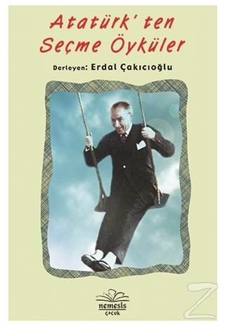 Atatürk'ten Seçme Öyküler