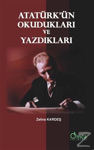 Atatürk'ün Okudukları ve Yazdıkları