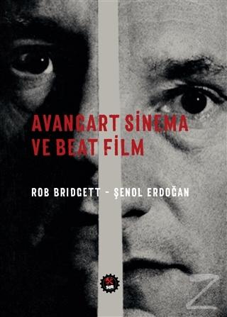 Avangart Sinema ve Beat Film