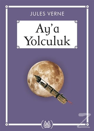 Ay'a Yolculuk - Gökkuşağı Cep Kitap