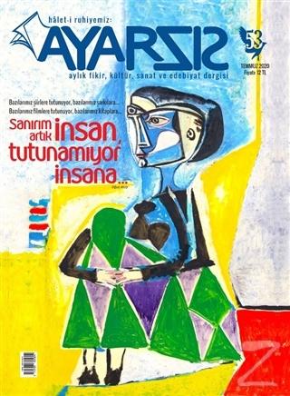 Ayarsız Aylık Fikir Kültür Sanat ve Edebiyat Dergisi Sayı: 53 Temmuz 2020