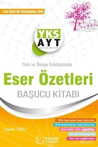 AYT Türk Edebiyatında Eser Özetleri Başucu Kitabı
