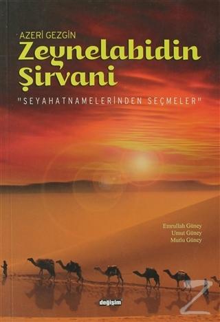 Azeri Gezgin Zeynelabidin Şirvani