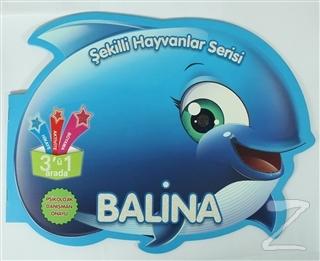 Balina - Şekilli Hayvanlar Serisi