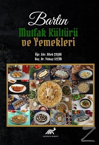 Bartın Mutfak Kültürü ve Yemekleri (Ciltli)