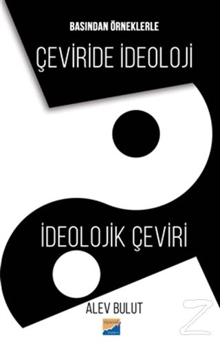 Basından Örneklerle Çeviride İdeoloji İdeolojik Çeviri