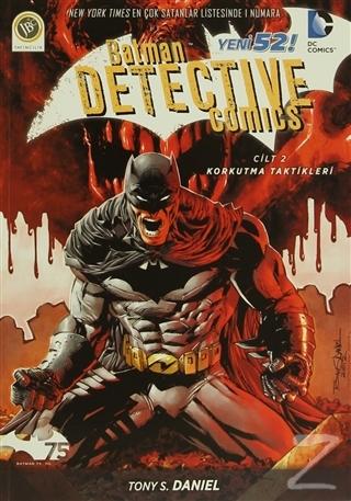 Batman Dedektif Hikayeleri - Korkutma Taktikleri Cilt: 2