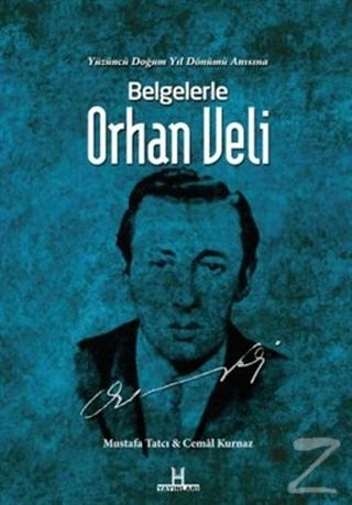 Belgelerle Orhan Veli