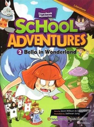 Bella in Wonderland +CD (School Adventures 2)